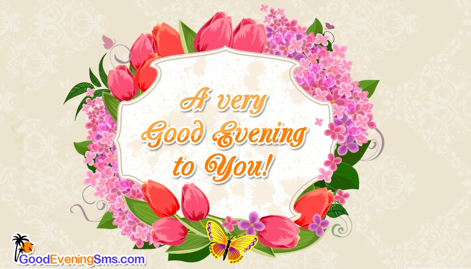 Good Evening SMS for Someone Special