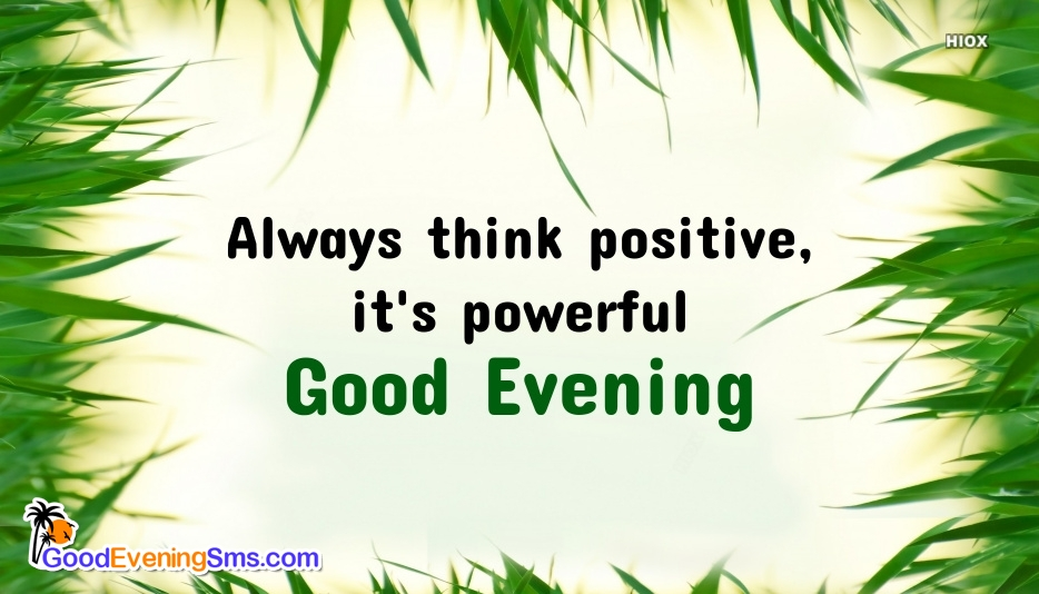 Good Evening SMS for Think Positive
