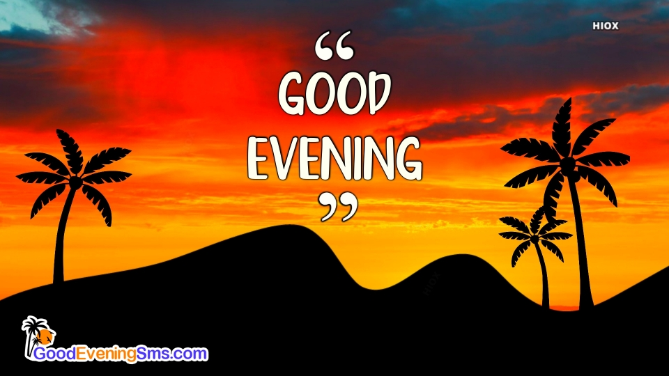 Good Evening SMS for Sun Set