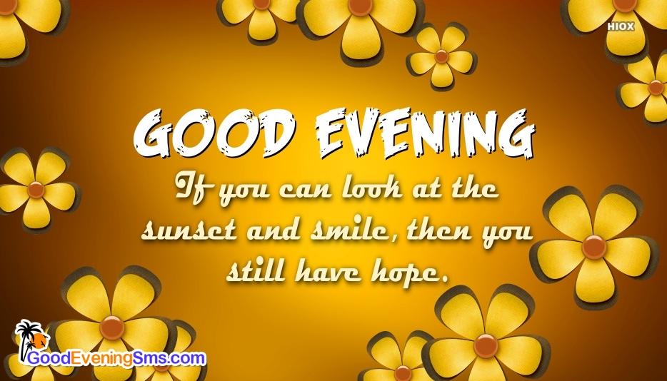 Beautiful Good Evening Wishes