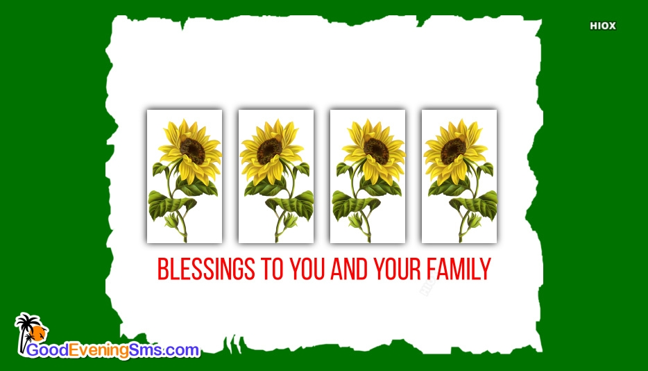 Blessings To You And Your Family