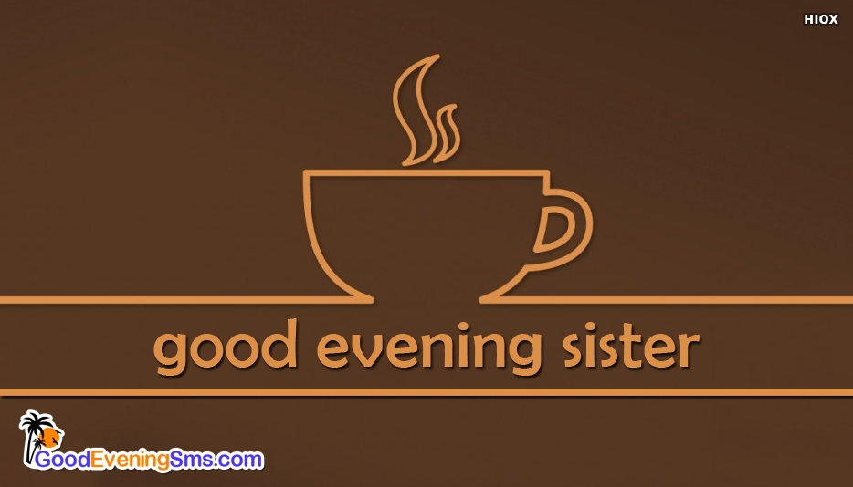 Coffee Mug With Good Evening Sister Images