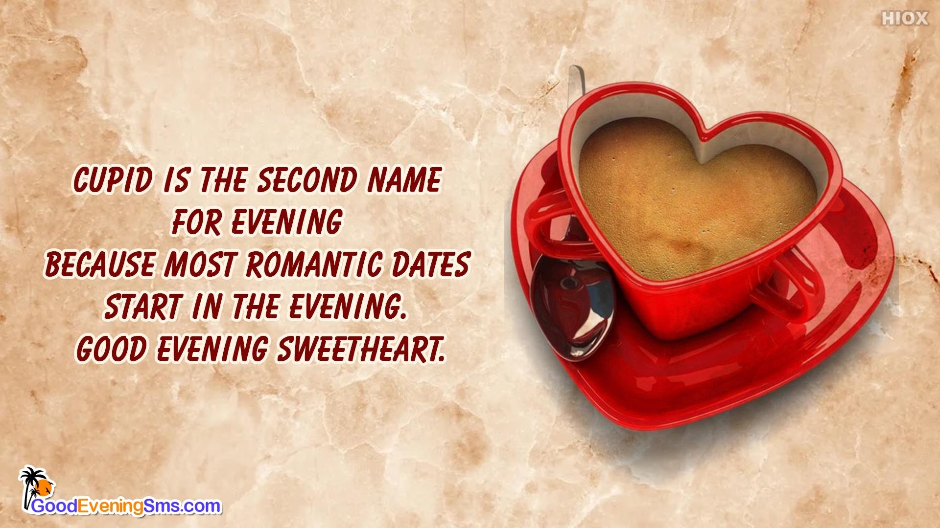 Good Evening Sweetheart Romantic Message