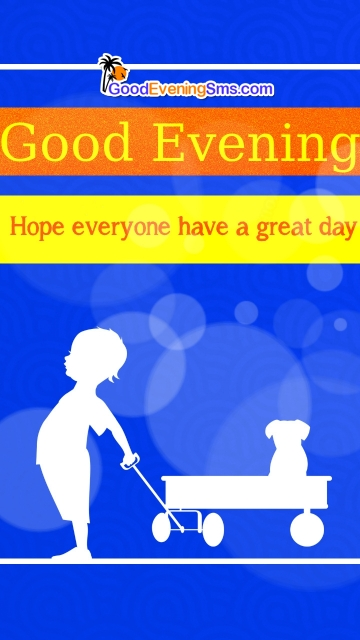 Cute Good Evening Quotes