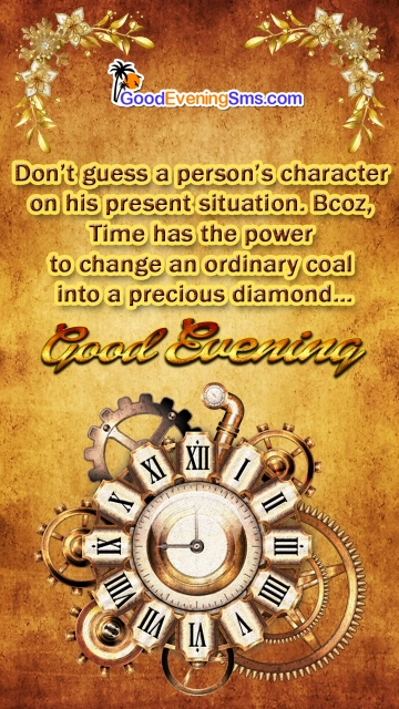 Time Has The Power To Change...Gud Evening.