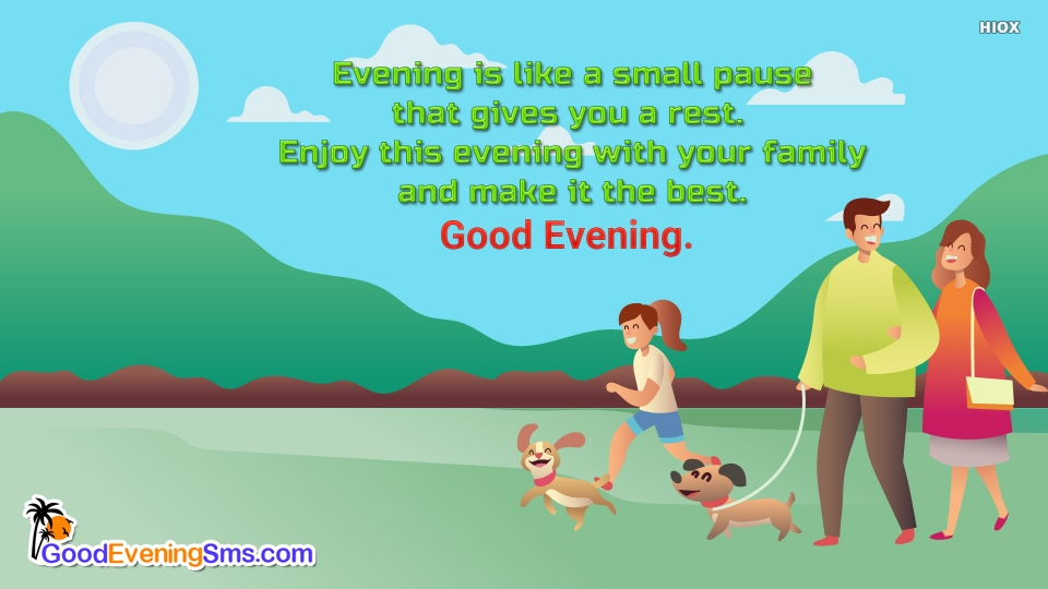 Good Evening SMS for Evening Advice