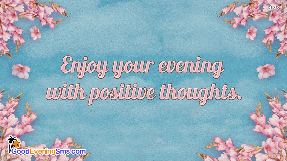 Good Evening SMS for Evening Motivation