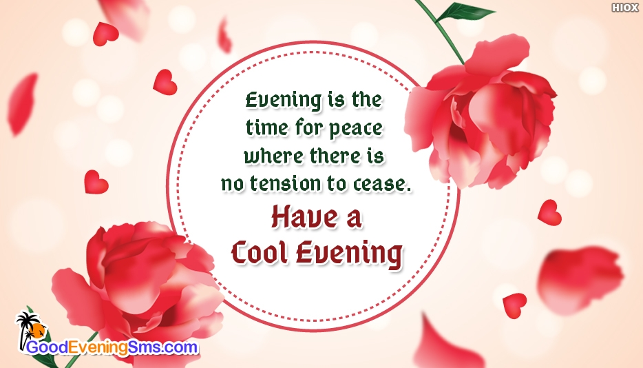 Evening is the Time for Peace - Good Evening SMS for Wallpaper