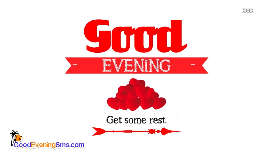 Good Evening. Get Some Rest Message