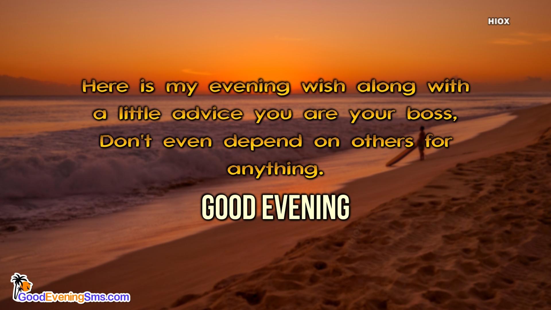 Good Evening Advice