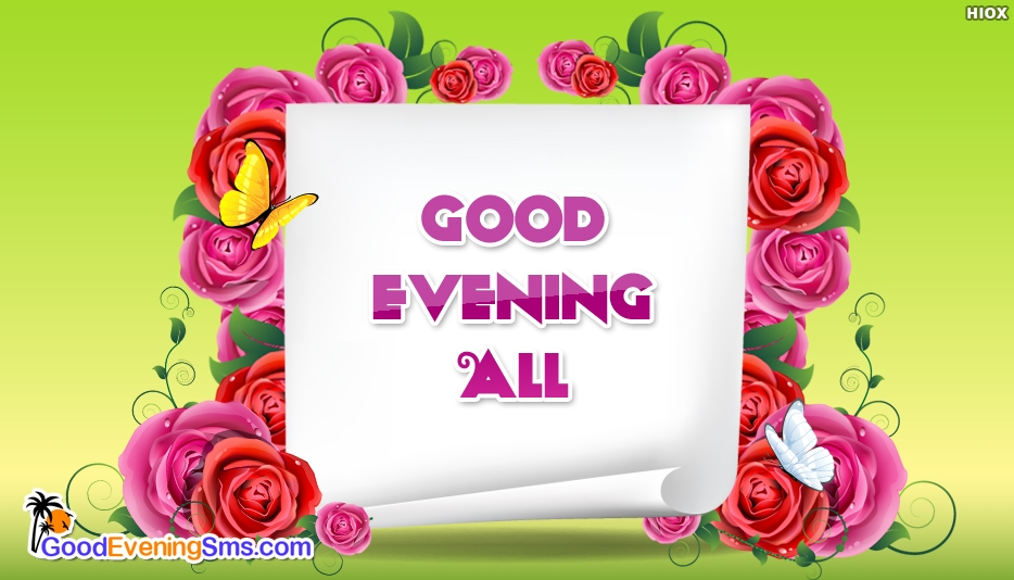 Good Evening All - Good Evening SMS for Wallpaper