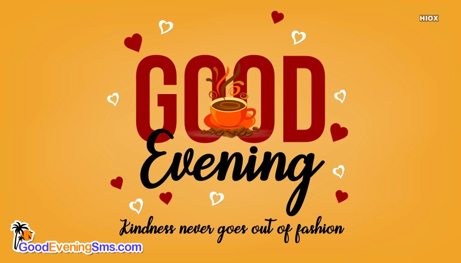 Good Evening SMS for Kind