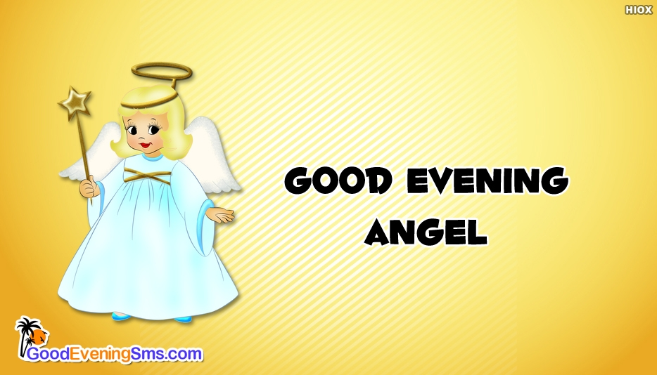 Good Evening SMS for Angel