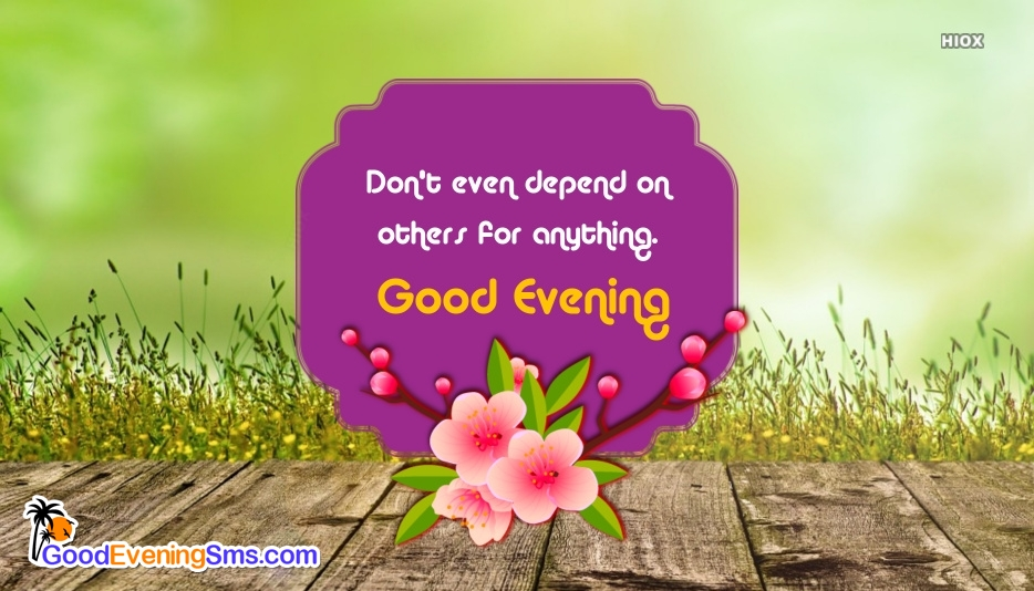 Good Evening Attitude Quotes