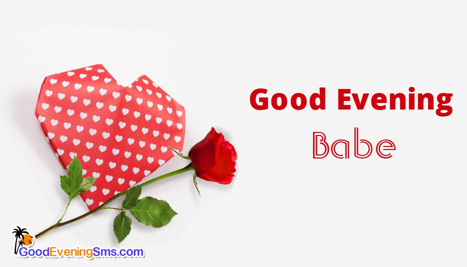 Good Evening Babe - Good Evening SMS for Girlfriend