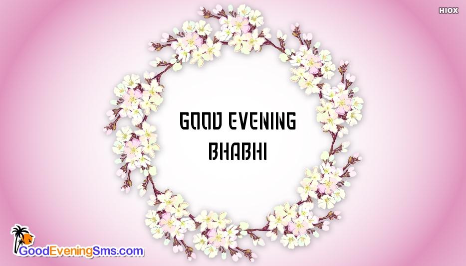 Good Evening SMS for Bhabhi