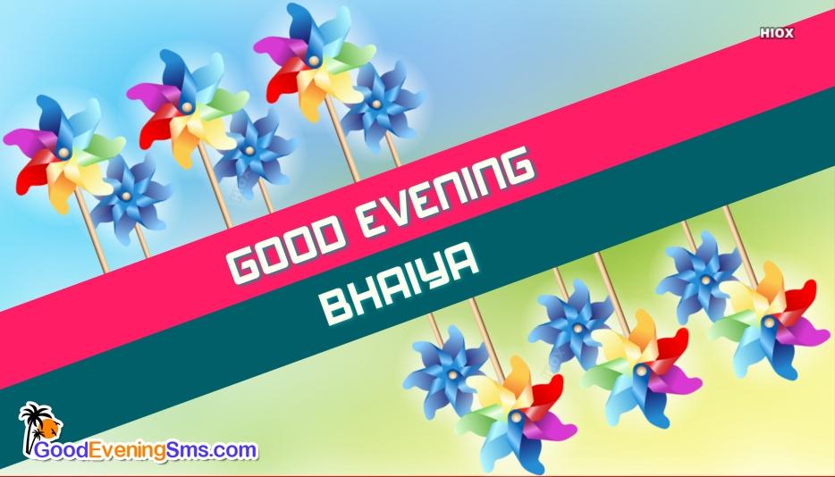 Good Evening Bhaiya Image