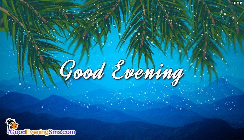 Good Evening Blue - Good Evening SMS for Wallpaper