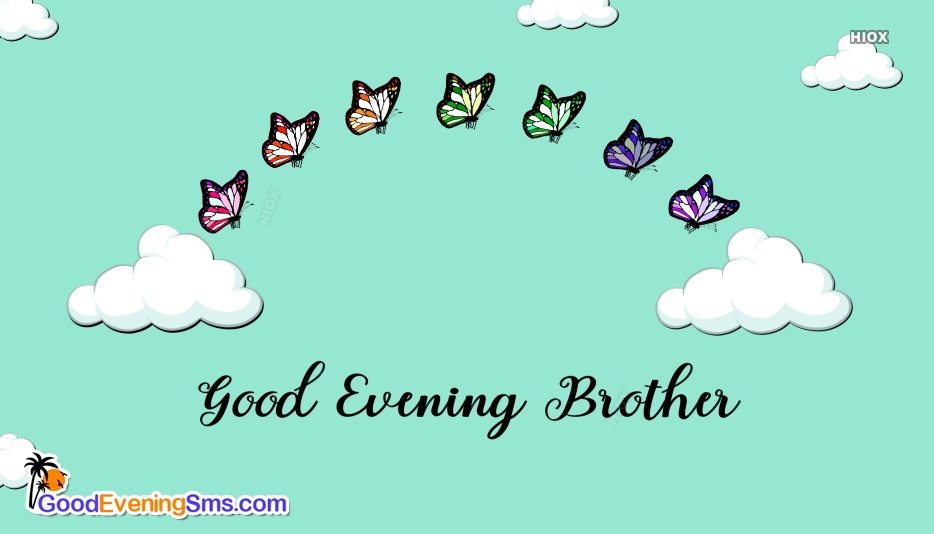 Good Evening Brother Image