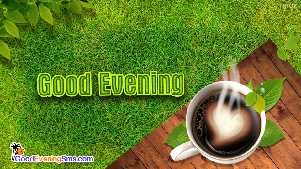 Good Evening SMS for Tea Cup