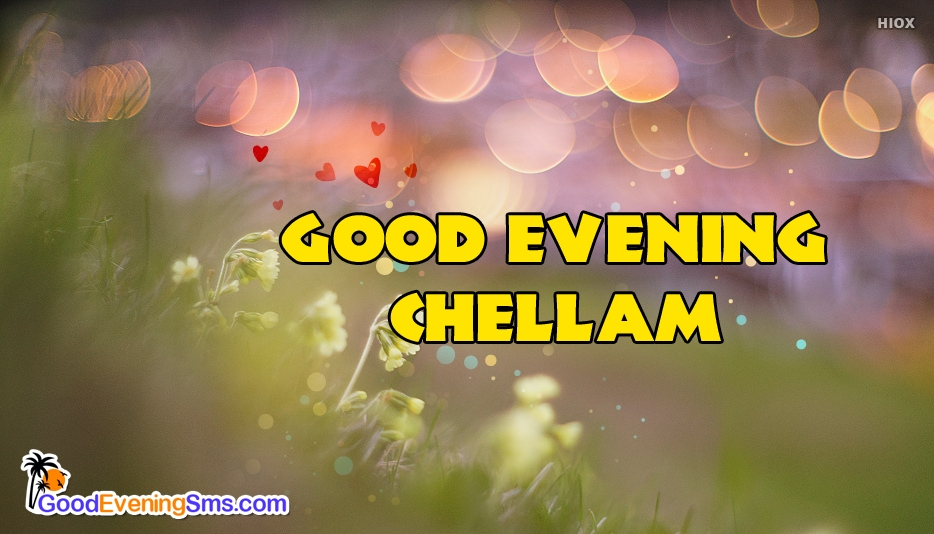 good evening chellam images