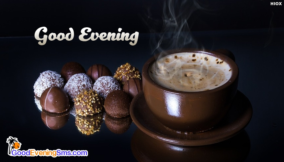 Good Evening SMS for Chocolate