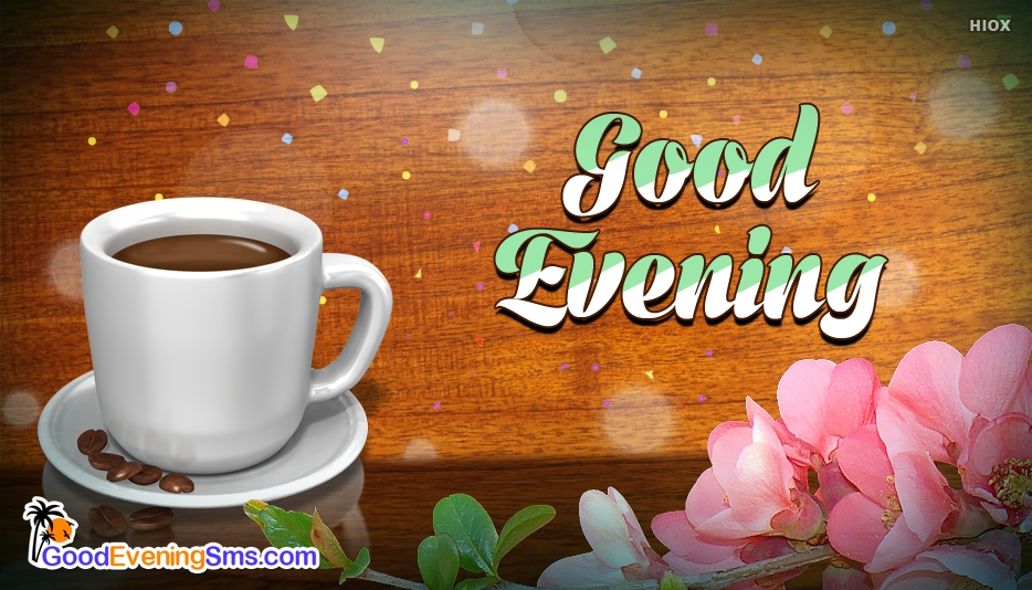 Good Evening Coffee Cup At Goodeveningsmscom
