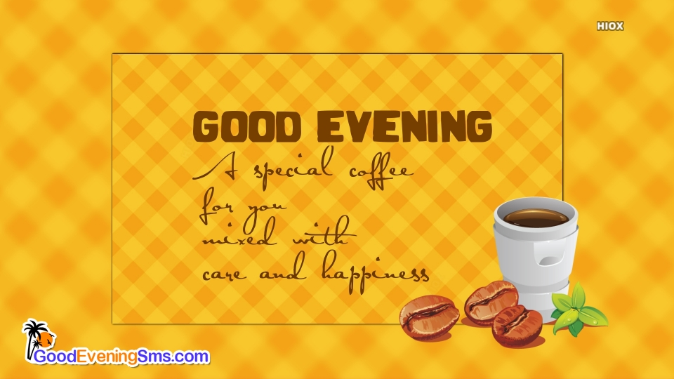Good Evening SMS for Care