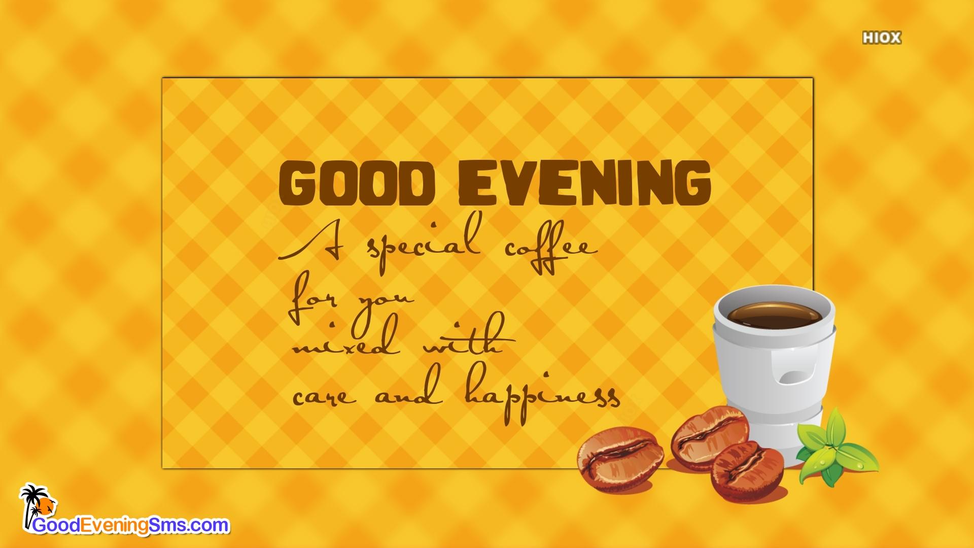 Good Evening Coffee Quotes Goodeveningsms Com