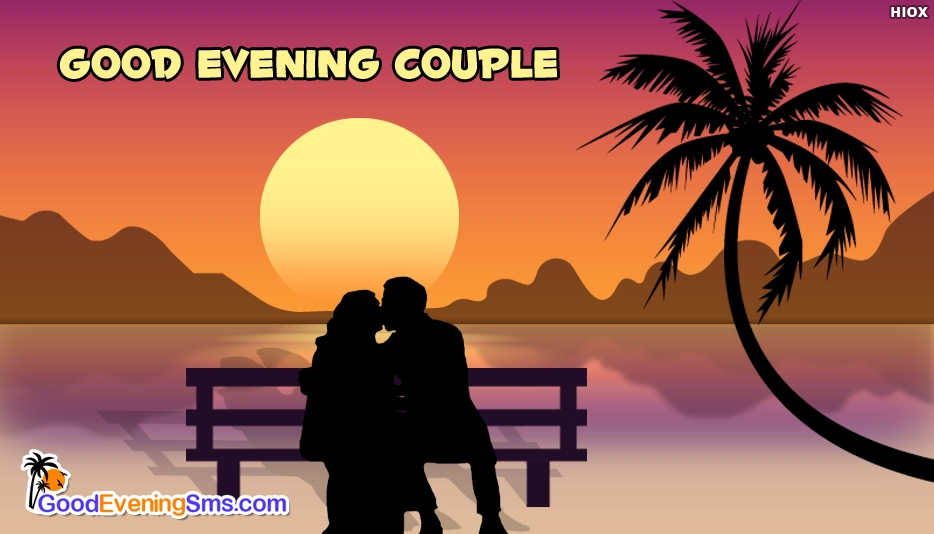 Good Evening Couple @ Goodeveningsms.com