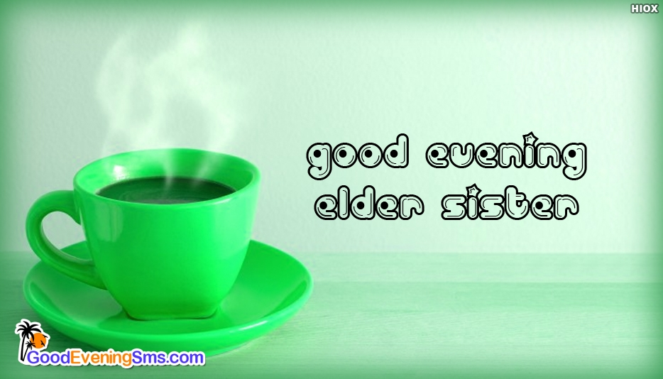 Good Evening SMS for Elder Sister