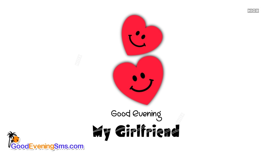 Good Evening My Girlfriend Image