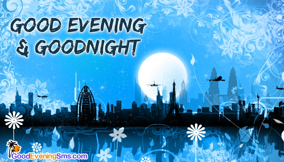 Good Evening Goodnight Facebook - Good Evening SMS for Facebook