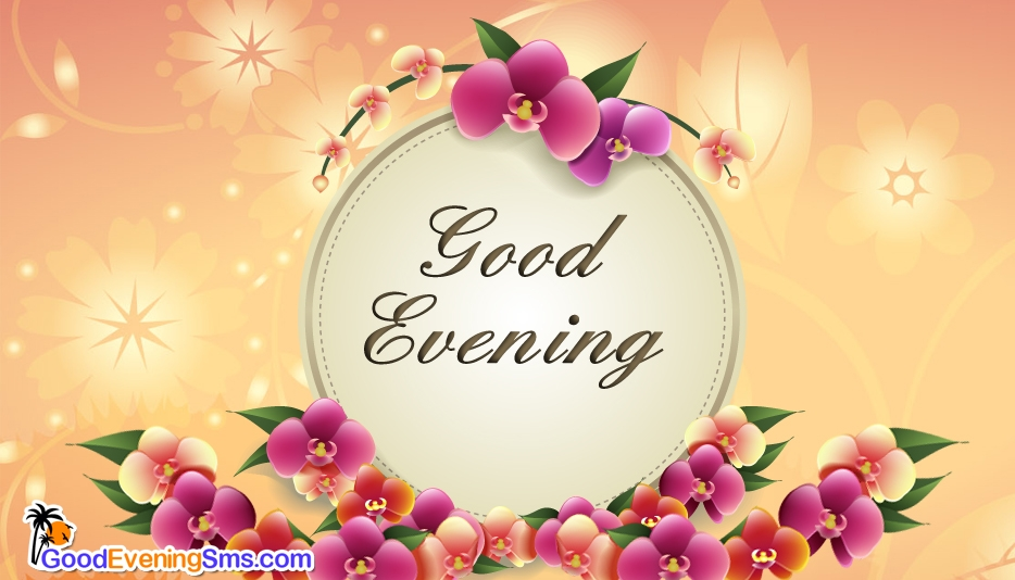 Good Evening Greetings Goodeveningsms