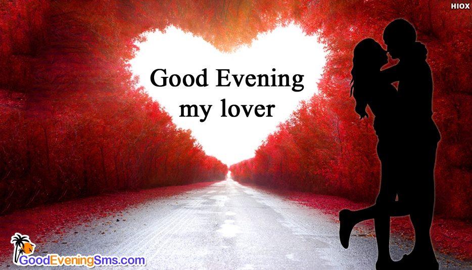 Good Evening Greetings For Lover - Good Evening SMS for Lover