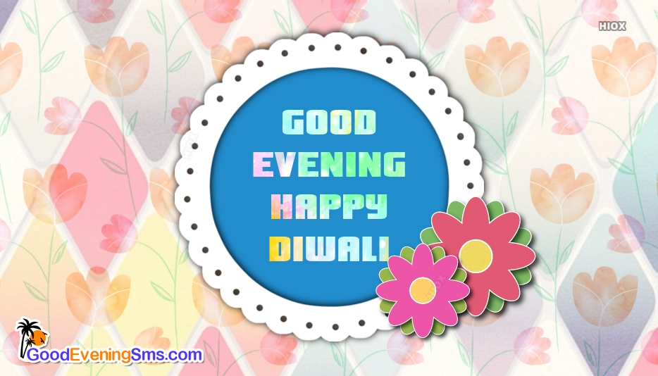 Happy Diwali Evening Images, Pics