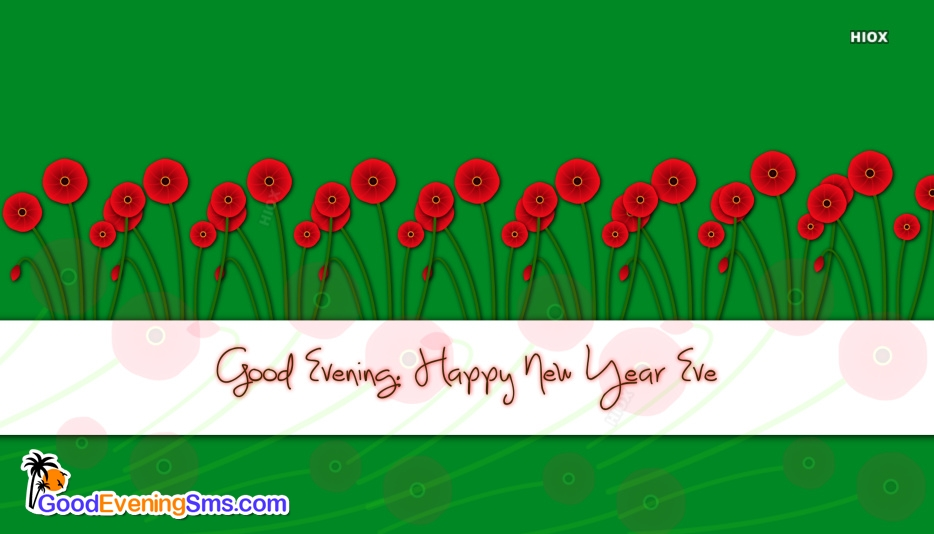 Good Evening Happy New Year Images
