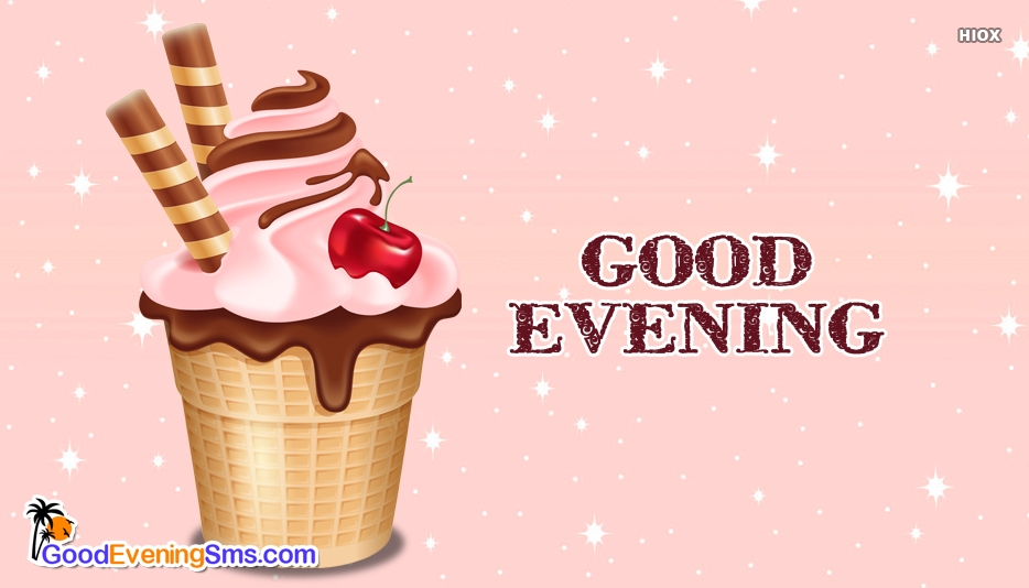 Good Evening Ice Cream Images