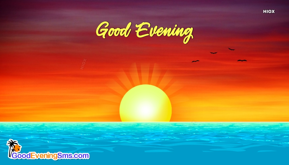 Good Evening Images With Sunset