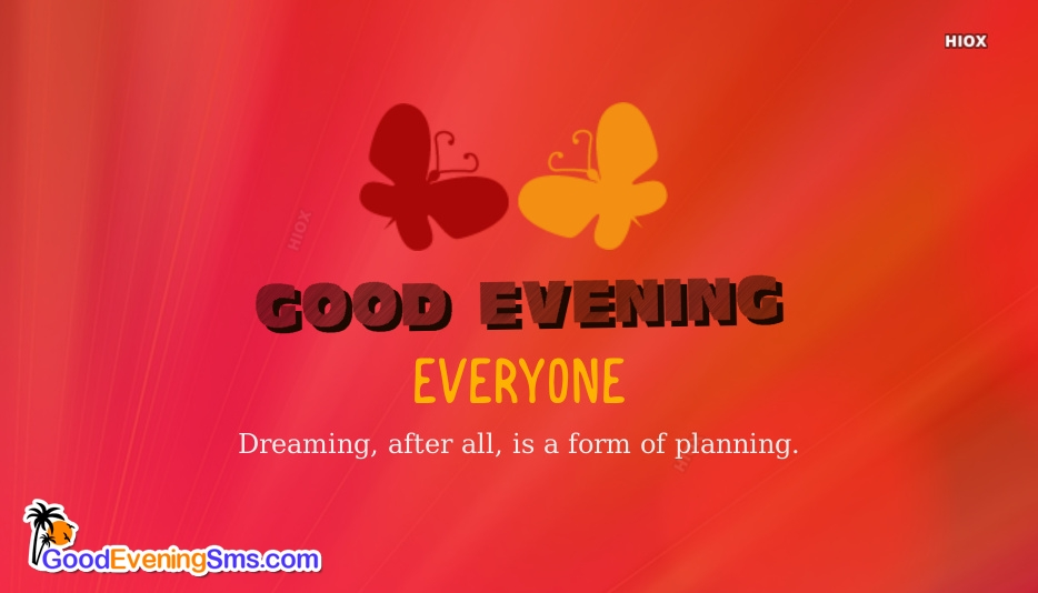 Good Evening Everyone SMS Messages