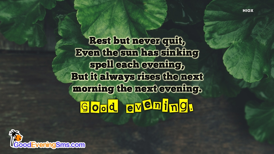 Good Evening Inspiring Quote