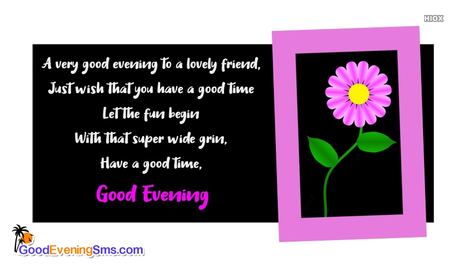 Good Evening Sms To Lovely Friend