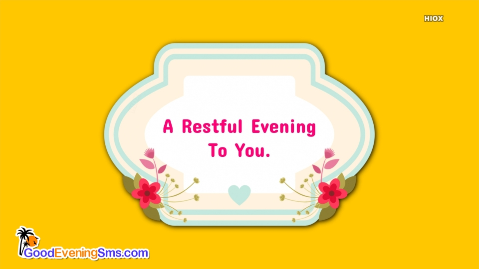 Good Evening SMS for Yellow Background