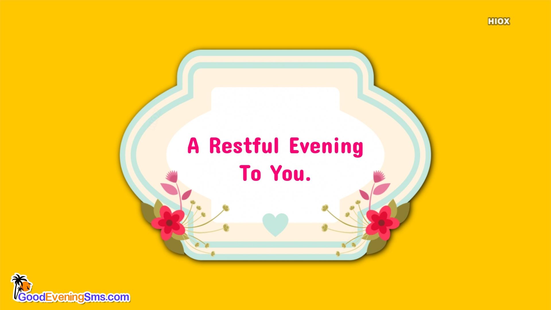 Good Evening Message For Best Friend