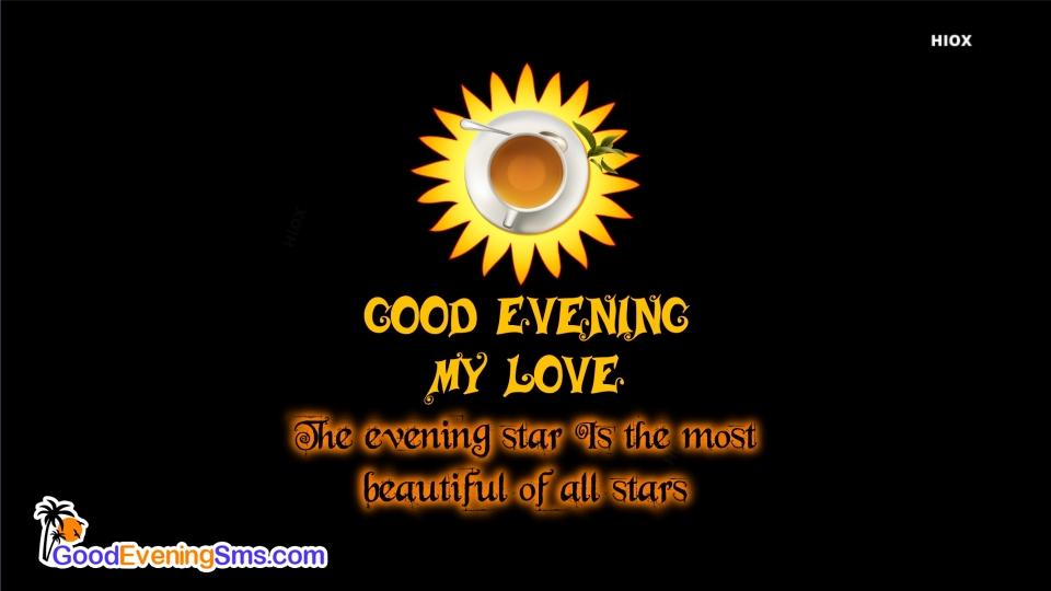Good Evening SMS for Good Evening Dear