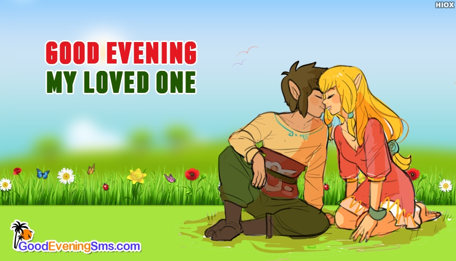 Good Evening Message to a Loved One - Good Evening SMS for Lover