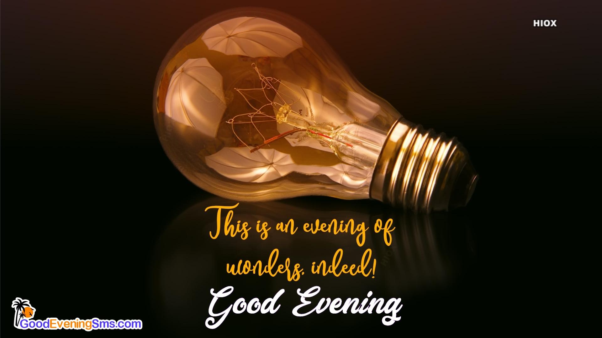 Good Evening Message To A Friend