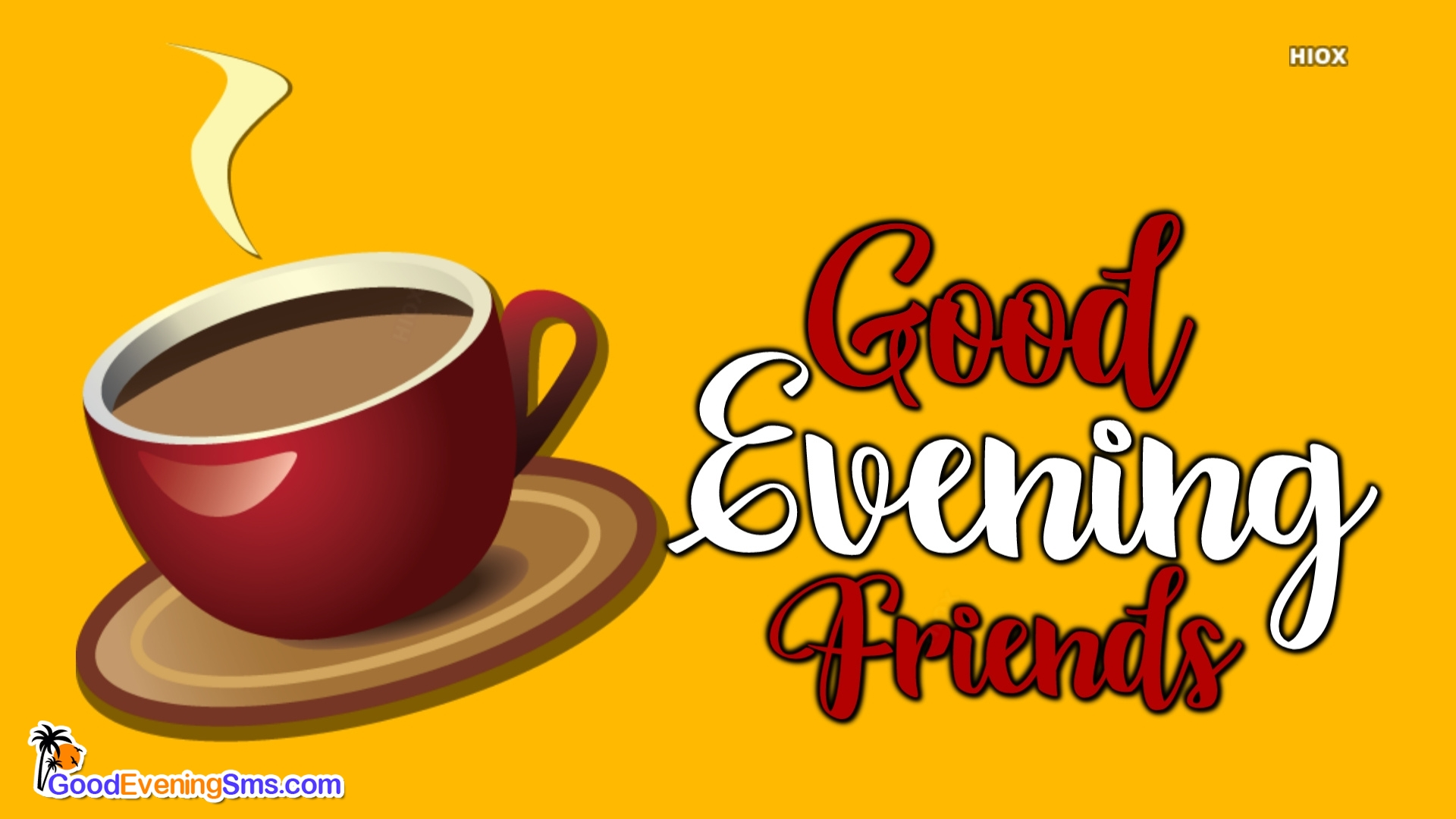 Good Evening Wishes for Friends with Coffee