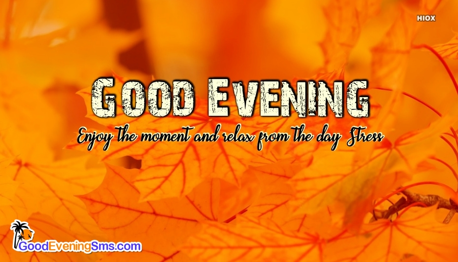 Good Evening SMS for Stress