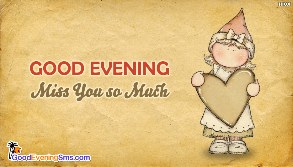 Good Evening Miss You SMS